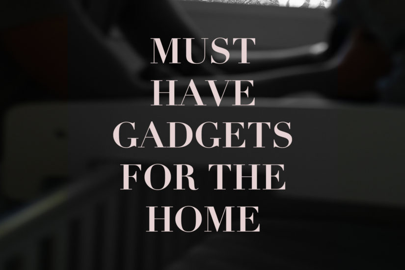 Gadgets For The Home
